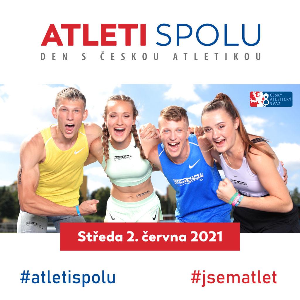 ATLETI SPOLU – DEN S ČESKOU ATLETIKOU (2. 6. 2021)